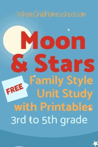 moon stars unit study homeschooling