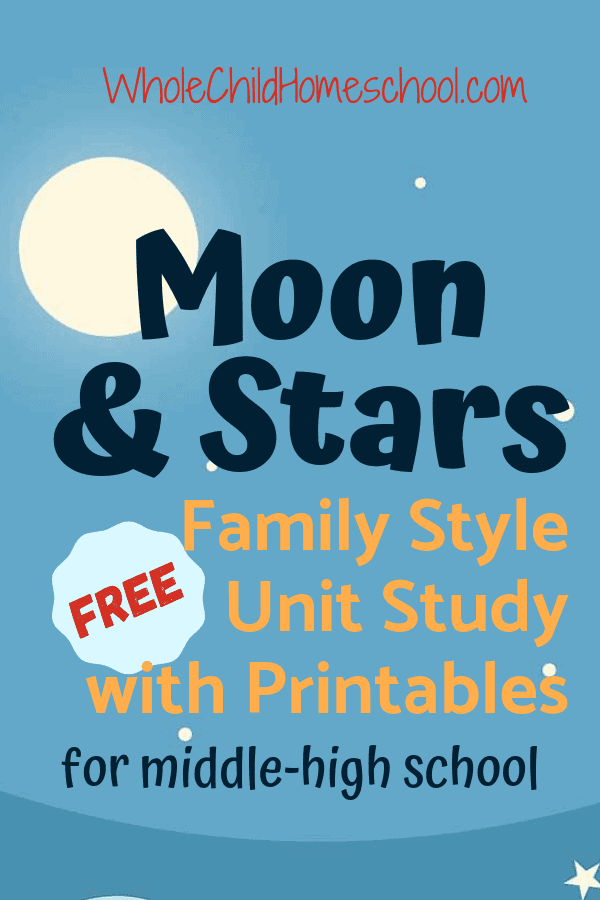 moon stars unit study homeschooling