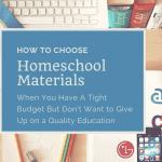 choose homeschool materials