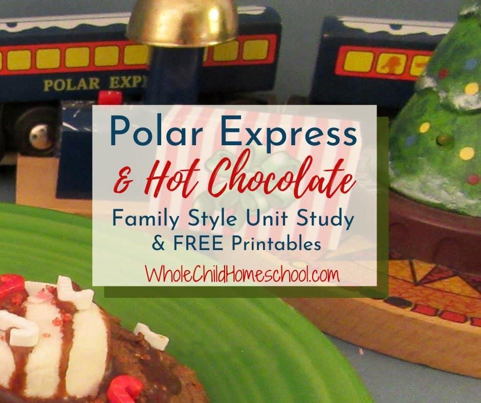 polar express hot chocolate unit study